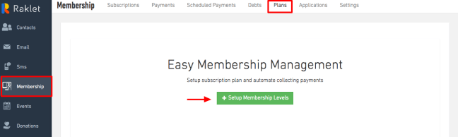 Easy Membership Management, go to Membership, then Plans